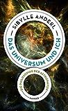 Das Universum und ich: Die Philosophie der Astrophysik