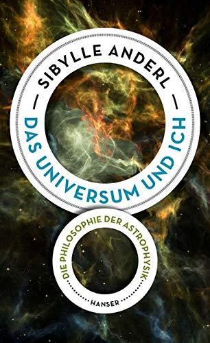 Das Universum und ich: Die Philosophie...